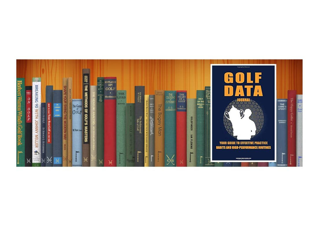 Golf Books #374 (Golf Data Journal: Your Guide To Effective Practice Habits And High Performance Routines)
