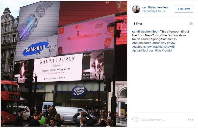 Ralph Lauren livestreamed its SS16 New York show at Piccadilly Circus via Periscope