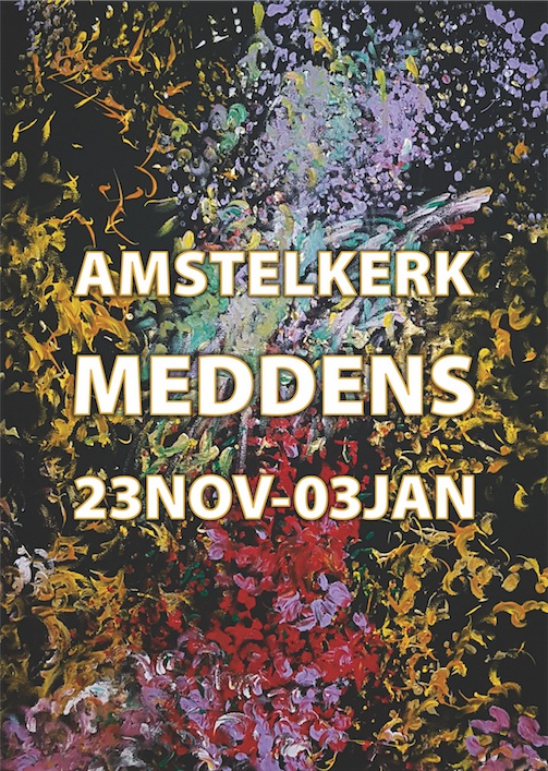 New unnamed work with the text Amstelkerk, Meddens, 23 November to 03 January.