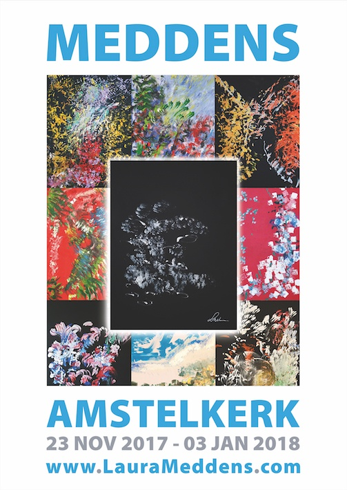 Montage of paintings by Laura Meddens with the text Meddens, Amstelkerk, 23 November, 2017 to 03 January, 2018, www.LauraMeddens.com
