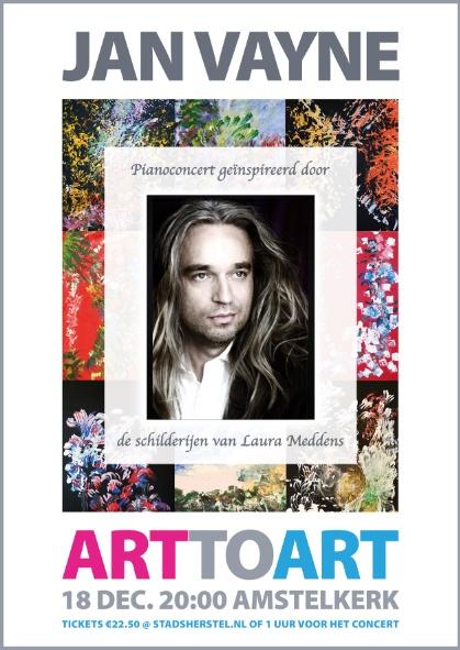 Jan Vayne. Inspired by the Art of Laura Meddens. Art To Art. 18 December 20:00 Amstelkerk.