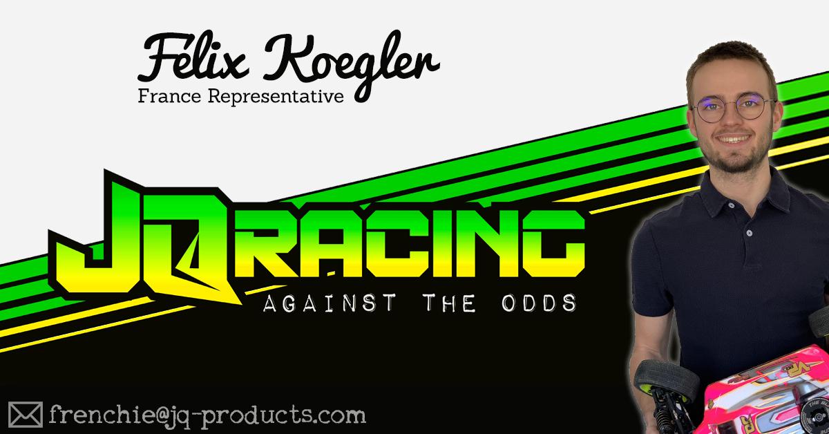 Felix Koegler JQRacing France Team Rep.