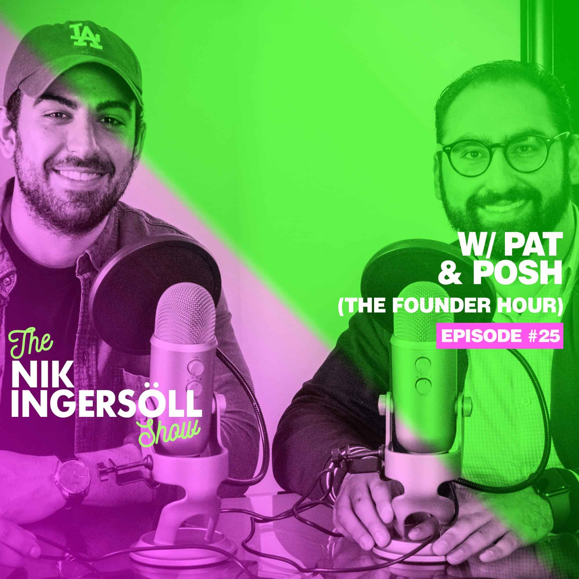the founder hour podcast - pat & posh