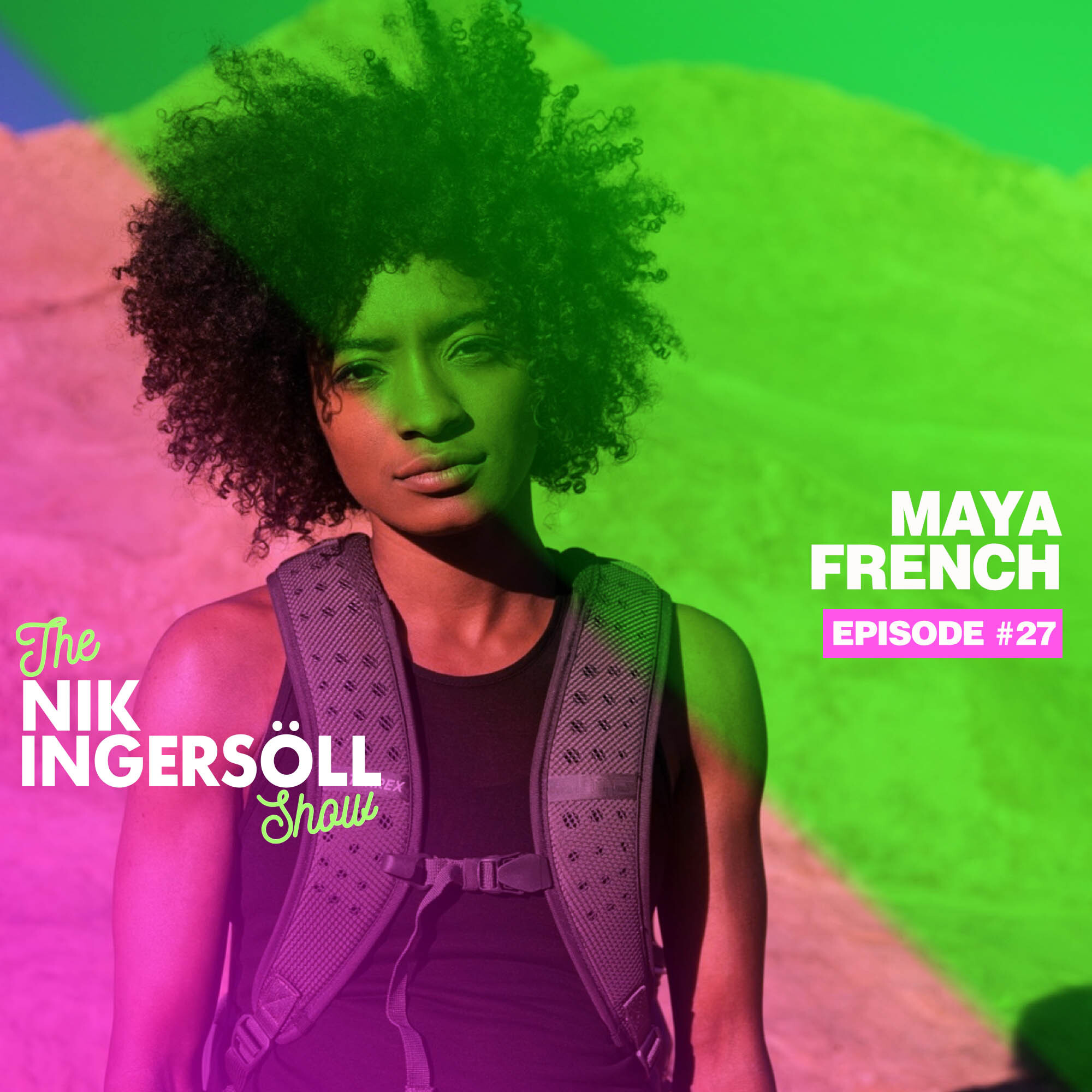 #27: Maya French – Drink Koia – (Podcast) The Nik Ingersoll Show
