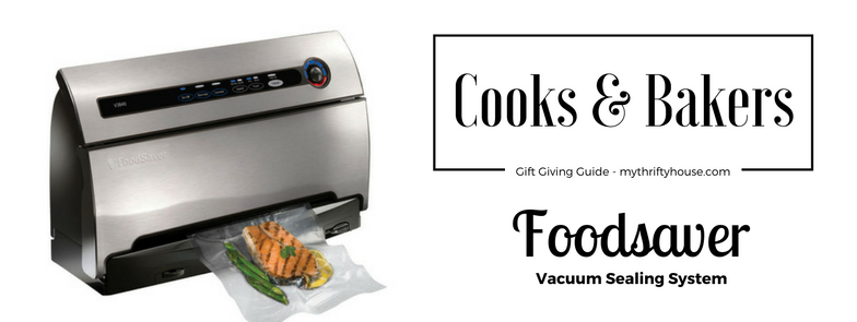 cooks-and-bakers-gift-giving-guide-foods-saver-vacuum-sealing-system
