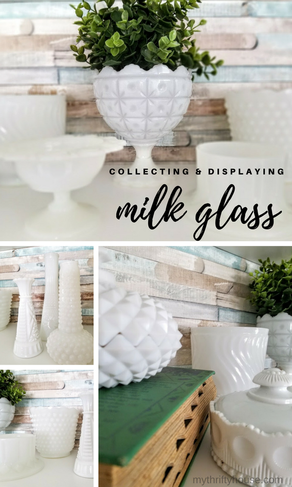 Collecting & displaying milk glass in your home