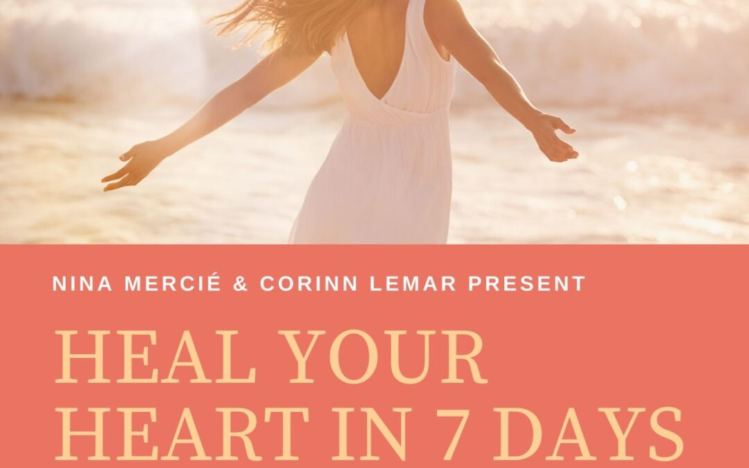 Heal Your Heart in 7 Days interactive online course October 6-12