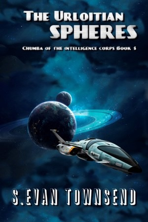 Chumba of the Intelligence Corps Book 3: The Urloitian Spheres