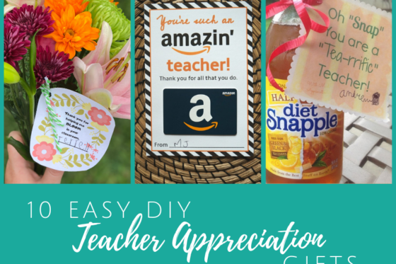 10 Easy DIY Teacher Appreciation Gifts ~ #DIY #TeacherAppreciationWeek #teachergifts
