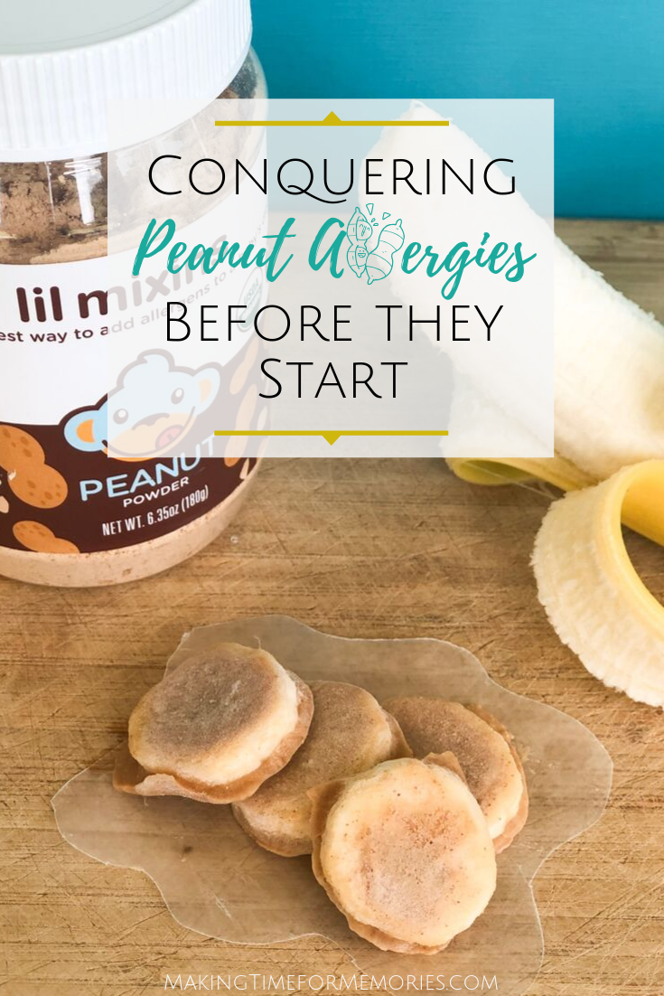 Conquering Peanut Allergies Before They Start ~ #ad #LilMixins #MomsMeet #peanutallergy