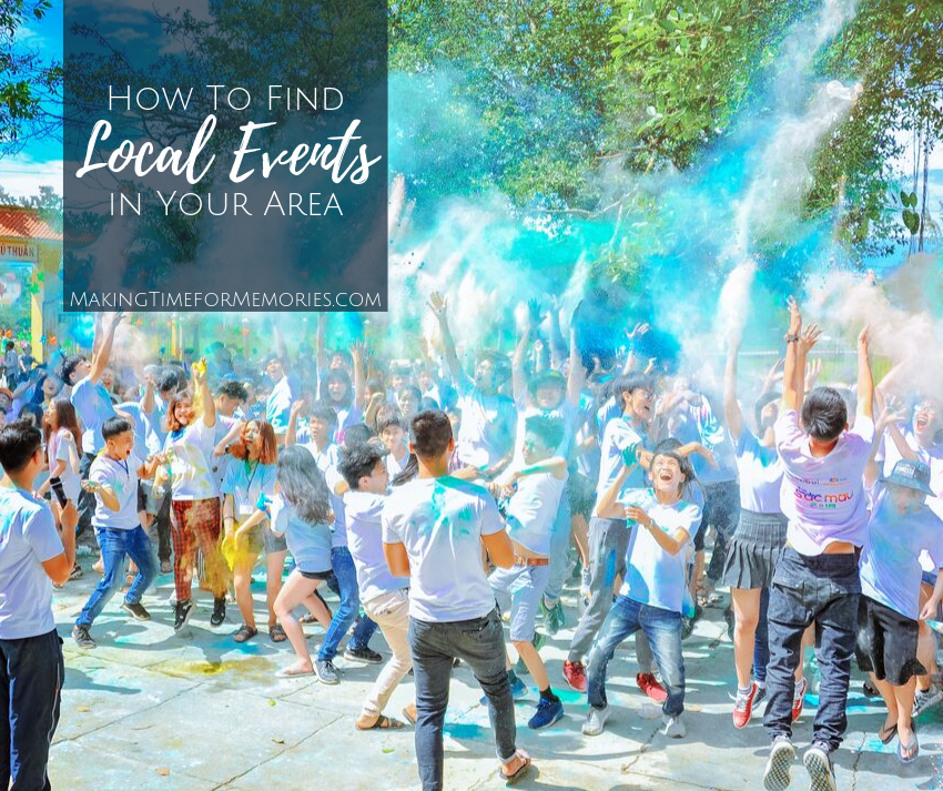 How to Find Local Events in Your Area ~ #howto #localevents #makingtimeformemories