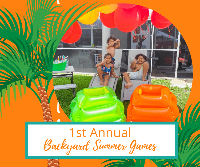 1st Annual Backyard Summer Games