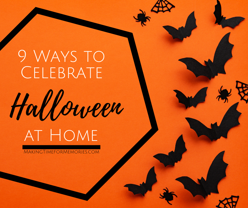 9 Ways to Celebrate Halloween at Home