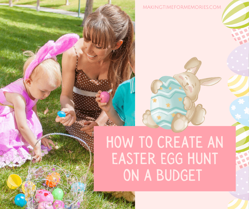 How to Create an Easter Egg Hunt on a Budget