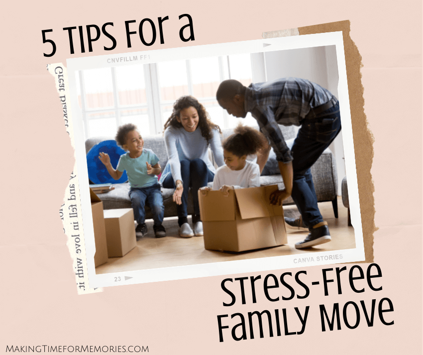 5 Tips for a Stress-Free Family Move
