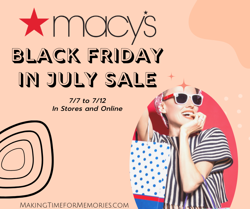 Macy's Black Friday in July Sale + Giveaway