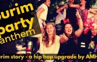 Israeli Teen Purim Party Anthem!