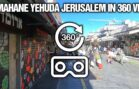 Virtual 360 Tour of Jerusalem's Shuk