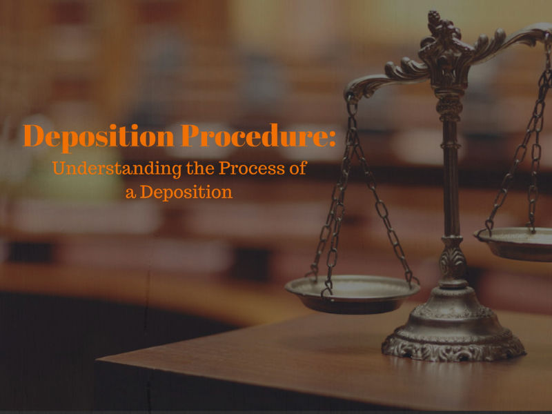 Deposition Procedure