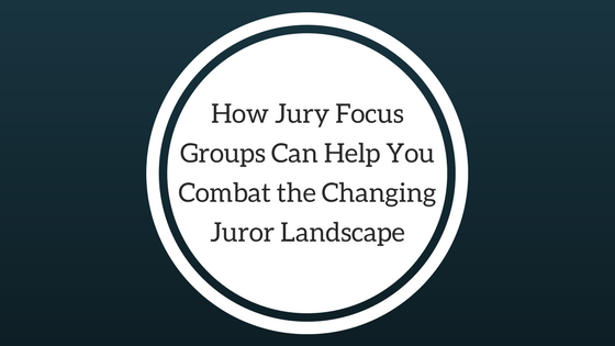 jury focus groups