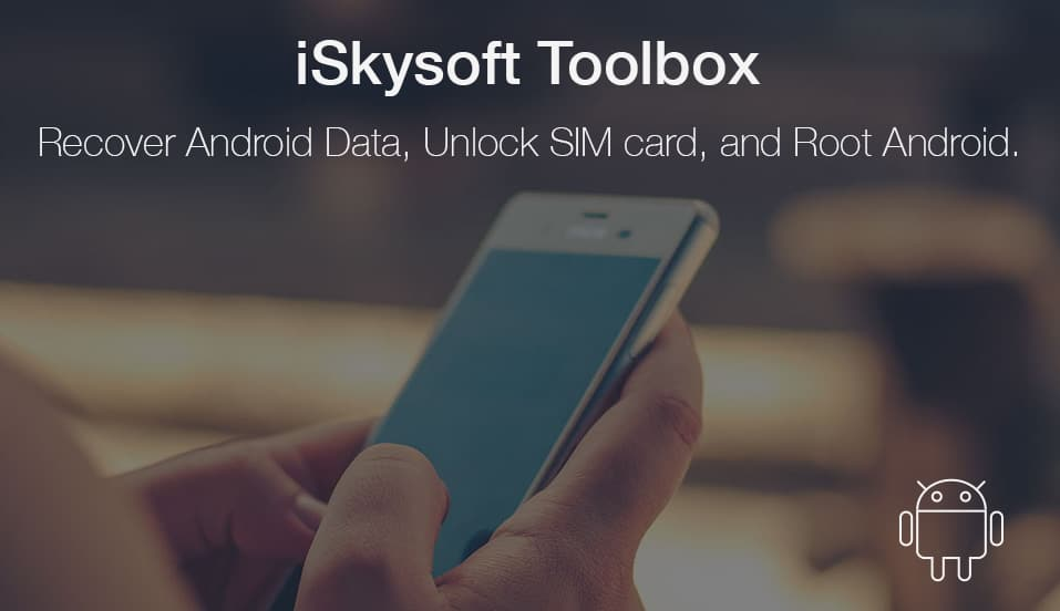 How To Recover Data on Android Using iSkysoft Toolbox – Android Data Recovery