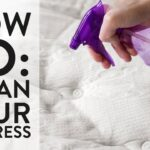 How To Clean Your Mattress Using Household Cleaning Solutions