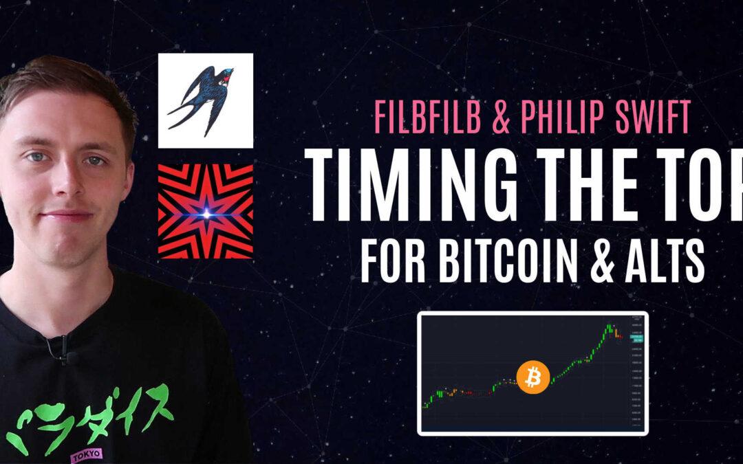 When Will Bitcoin & Altcoins Peak? ft Filbfilb & Philip Swift | Podcast Ep #8