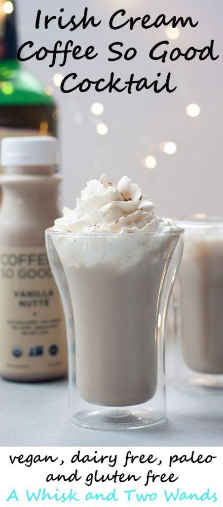 irish-cream-coffee-so-good-cocktail