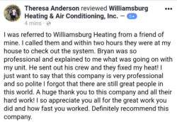 Family owned Williamsburg Heating & Air Conditioning services and installs HVAC systems! - Testimonials