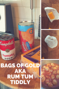 Bags of gold. Cheese-filled dumplings made from canned biscuit dough. Cooked in tomato soup.
