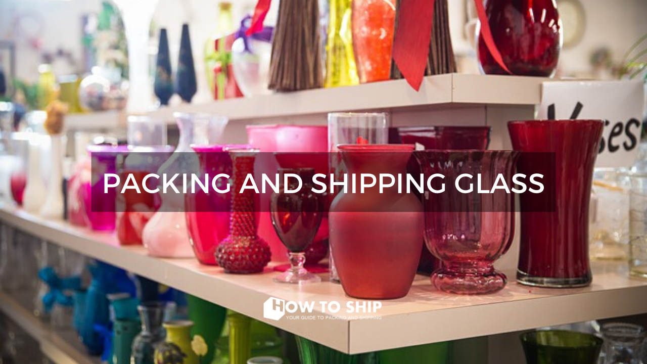 Shipping glass items