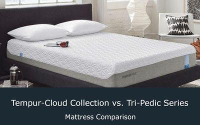 Tempur-Cloud Collection vs. Tri-Pedic Series