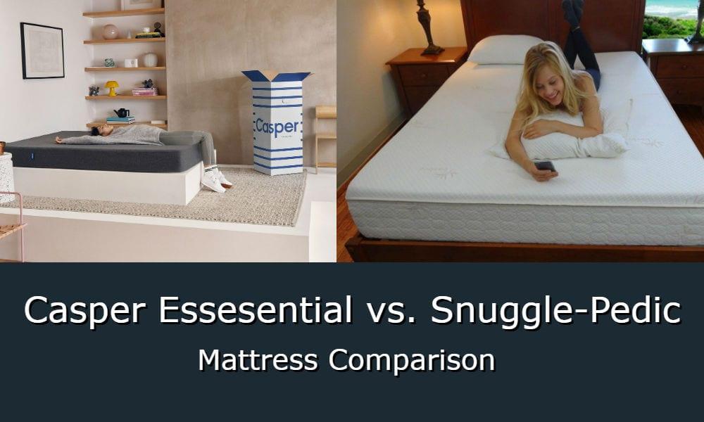 Casper Essential vs Snuggle-Pedic Mattress Comparison