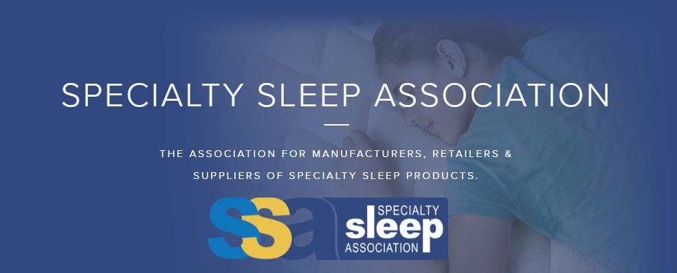 Specialty Sleep Association for Manufacturers Retailers & Suppliers of Specialty Sleep Products