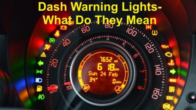 Dash Warning Lights - Only Provide A Warning, Something Is Wrong