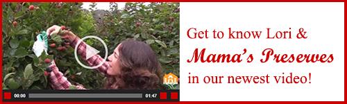 Mama's Preserves Video