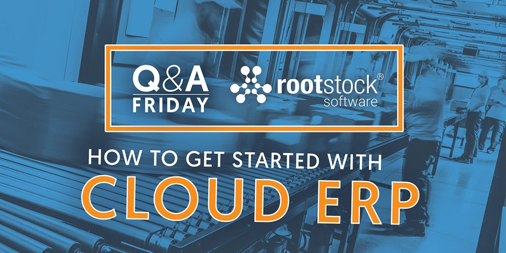 How to Get Started with Rootstock Cloud ERP