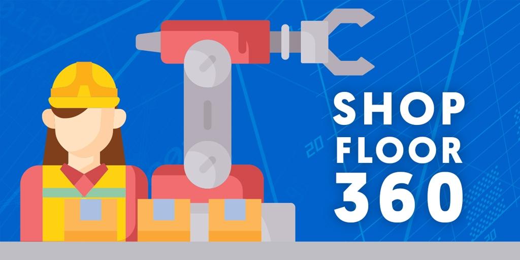 Shop Floor 360 Infographic