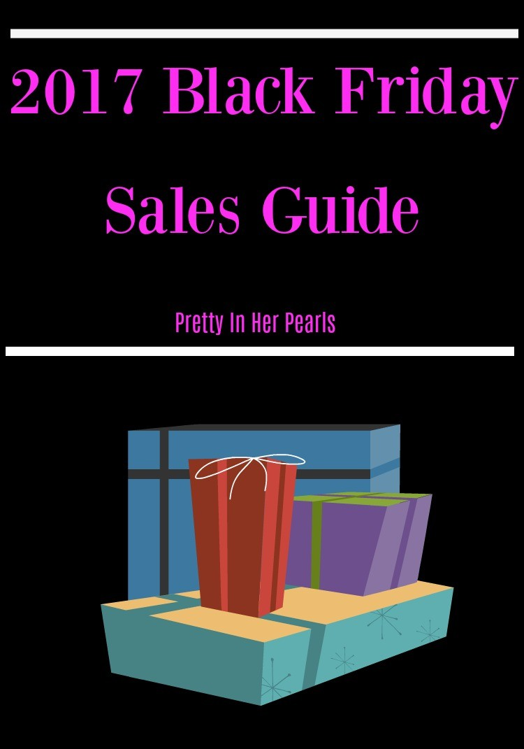 2017 Black Friday Sales Guide, Pretty In Her Pearls, Houston Blogger, Christmas Sales