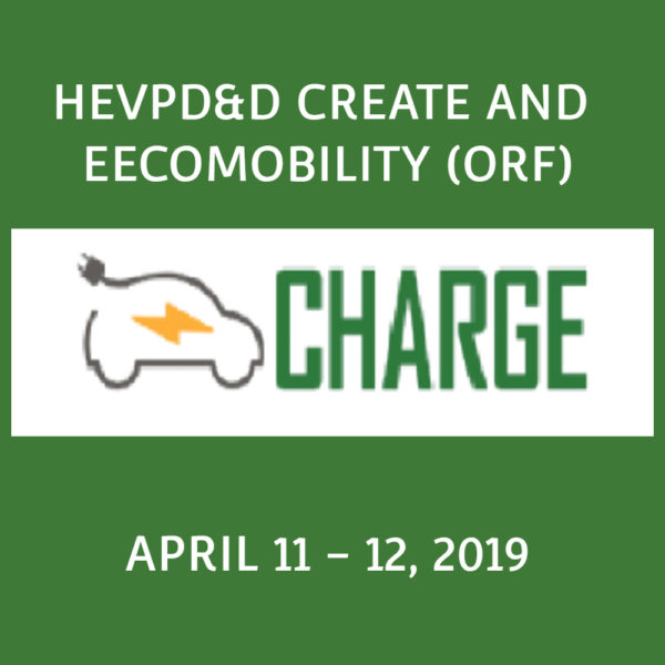 Past Event – HEVPD&D CREATE and EECOMOBILITY (ORF) Workshop & Conference 2019