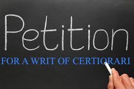 Petitions for Writs of Certiorari