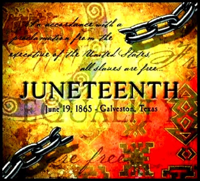 Juneteenth - June 19, 1865