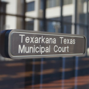 Texarkana TX Municipal Court