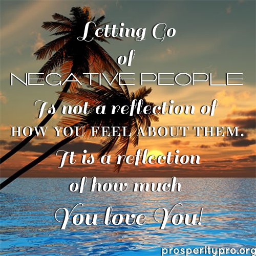 letting go of negative ppl