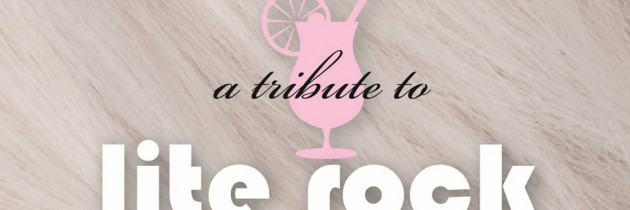 Powerpop CD Review: Drink a Toast to Innocence, a Tribute to Lite Rock