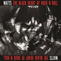 watts black heart of rock n roll