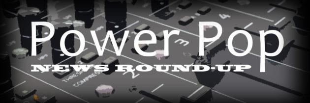 June Power Pop News Round-up