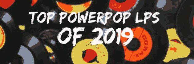 2019's Best Power Pop Albums