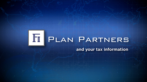 Fi Plan Partners and Your Tax Information
