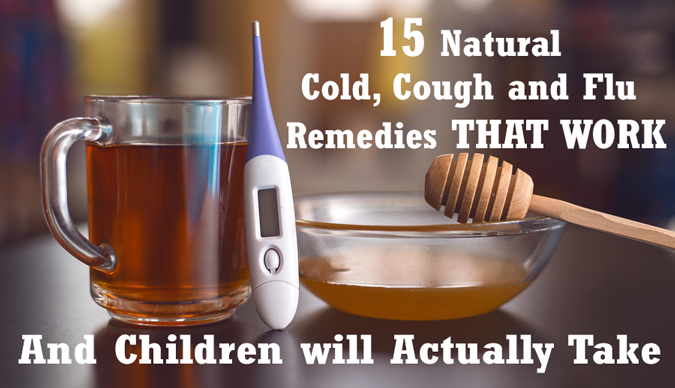 natural-organic-cold-and-flu-remedies-that-work-and-children-will-take-safe-for-children